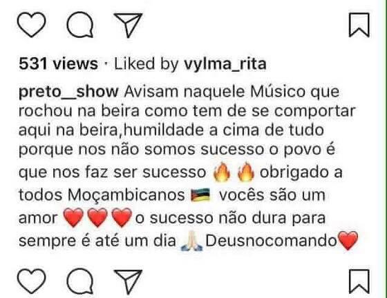 """Preto Show faz sucesso em Moçambique e manda recado ao músico C4 Pedro!  """"Avisam naquele músico que rochou na Beira como tem que se comportar aqui na Beira, humildade acima de tudo porque nós não somos sucesso o povo é que nos faz ser sucesso, obrigado a todos Moçambicanos"""", escreveu."""
